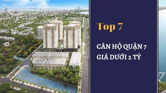 Top 7 căn hộ chung cư giá rẻ quận 7 dưới 2 tỷ